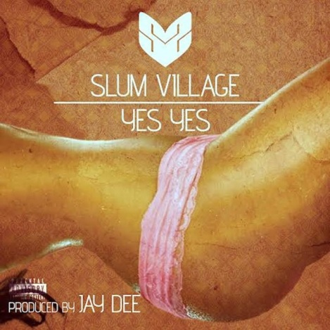 slum-village-yes-yes prod by jay dee