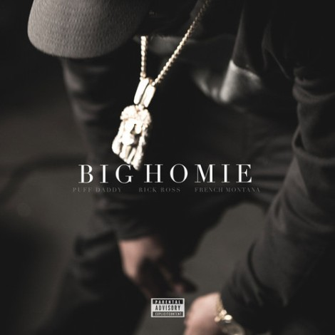 puff-daddy-big-homie-feat-rick-ross-and-french-montana